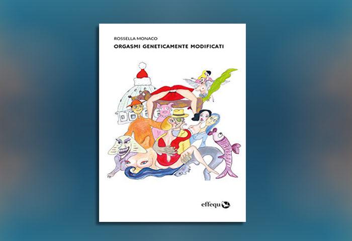 Orgasmi geneticamente modificati Ebook